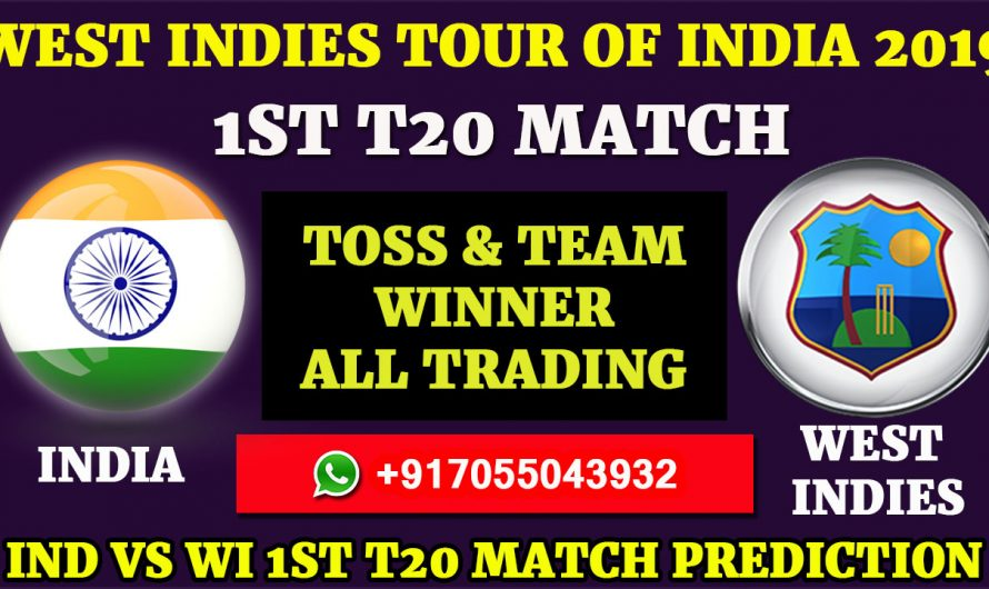 1ST T20 Match, West Indies tour of India 2019: India vs West Indies, Match Prediction & Tips, IND VS WI