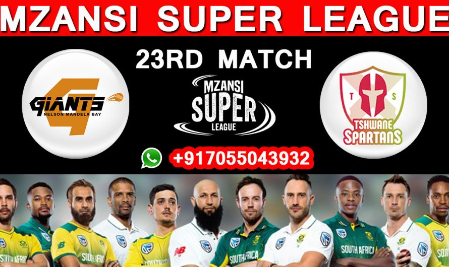 23RD Match MSL 2019, Nelson Mandela vs Tshwane Spartans, Match Prediction & TIPS, NM VS TS
