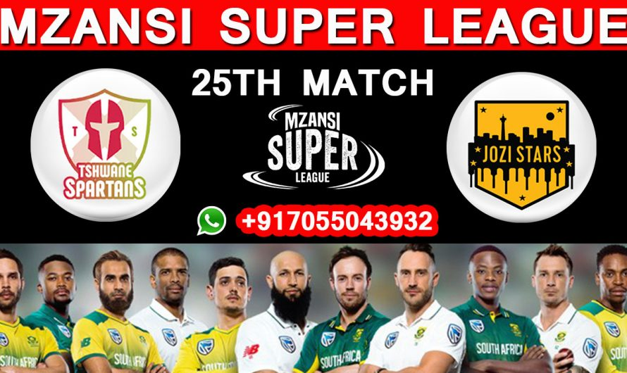 25TH Match MSL 2019, Tshwane Spartans vs Jozi Stars, Match Prediction & TIPS, TS VS JS