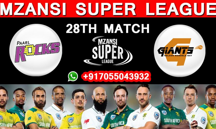 28TH Match MSL 2019, Paarl Rocks vs Nelson Mandela Bay Giants, Match Prediction & TIPS, PR VS NMBG
