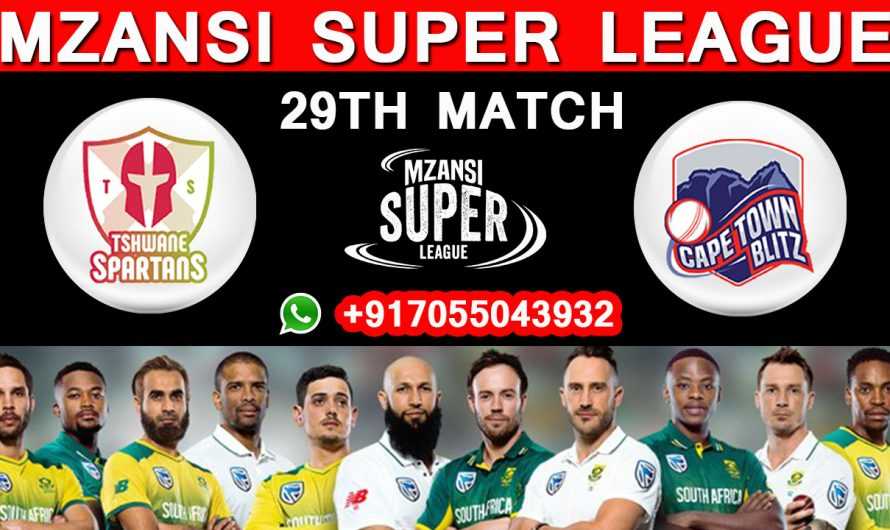29TH Match MSL 2019, Tshwane Spartans vs Cape Town Blitz, Match Prediction & TIPS, TS VS CTB