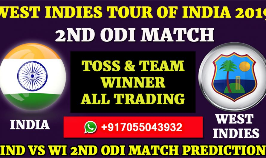 2ND ODI Match, West Indies tour of India 2019: India vs West Indies, Match Prediction & Tips, IND VS WI