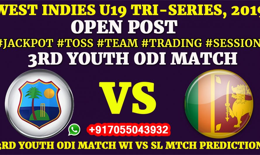 3RD YOUTH ODI MATCH, West Indies U19 vs Sri Lanka U19, Full Fixing Reports, Prediction & Tips