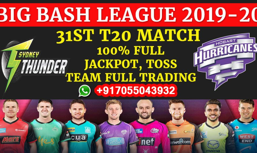 31ST T20 Match, BBL 2019-20: Sydney Thunder vs Hobart Hurricanes, Full Prediction & Tips