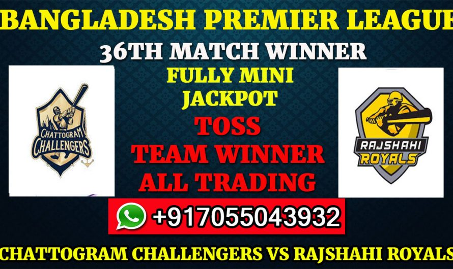 36TH T20 Match, BPL 2019-20: Chattogram Challengers vs Rajshahi Royals, Full Prediction & Tips