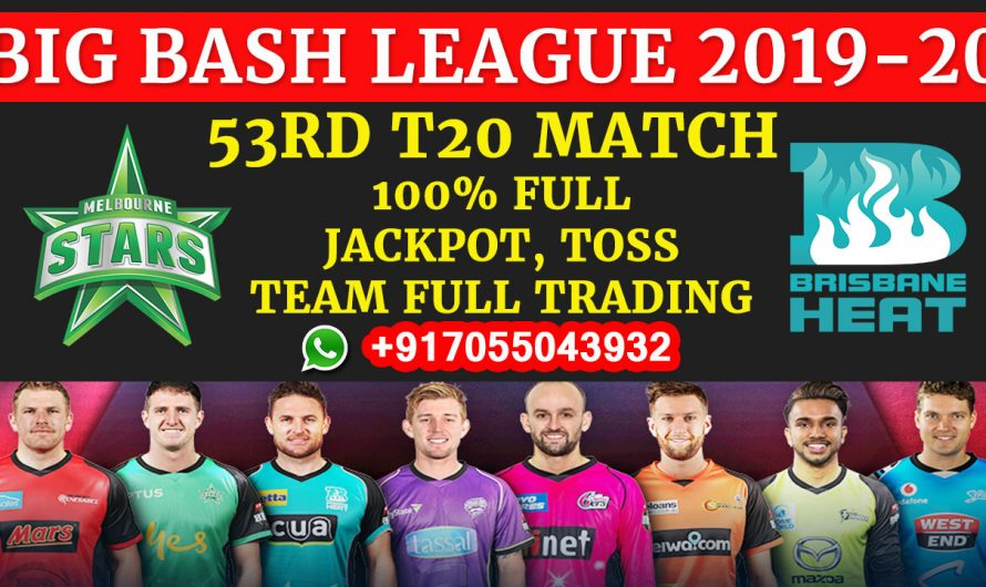 53RD T20 Match, BBL 2019-20: Melbourne Stars vs Brisbane Heat, Full Prediction & Tips