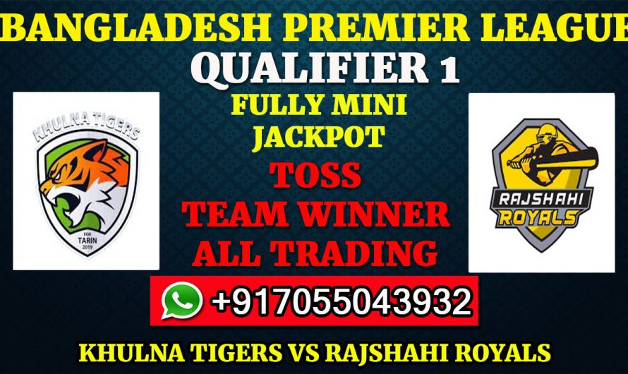 Qualifier 1 Match, BPL 2019-20: Khulna Tigers vs Rajshahi Royals, Full Prediction & Tips