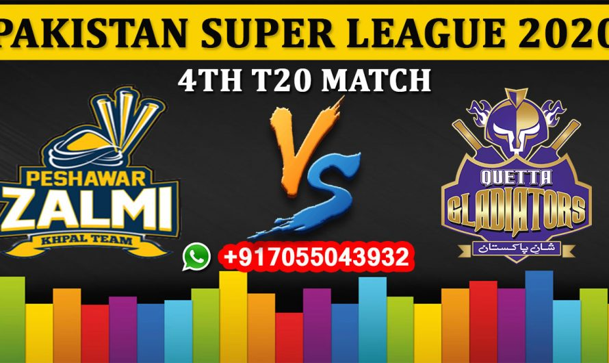 4TH T20 Match, PSL 2020: Peshawar Zalmi vs Quetta Gladiators, Full Prediction & Tips