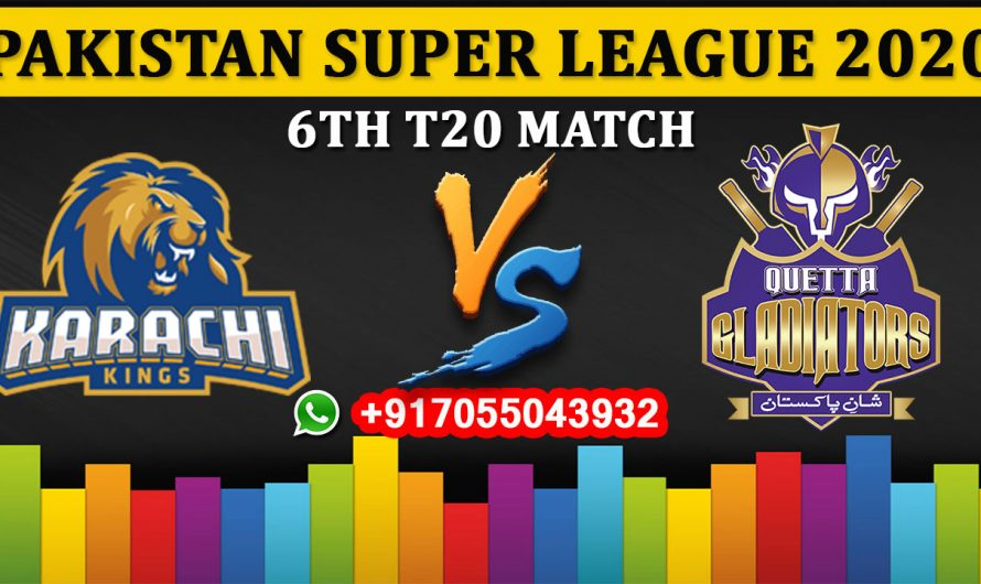 6TH T20 Match, PSL 2020: Karachi Kings vs Quetta Gladiators, Full Prediction & Tips