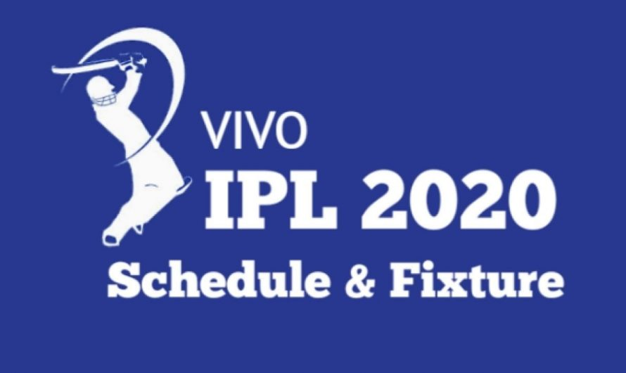 Indian Premier League (IPL) 2020:Full Schedule, Teams, Time Table and Venue, Full Prediction & Tips